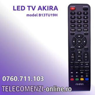 Telecomanda AKIRA model B13TU19H
