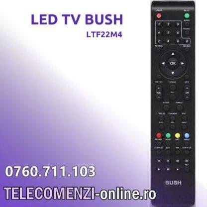 Telecomanda BUSH LTF22M4