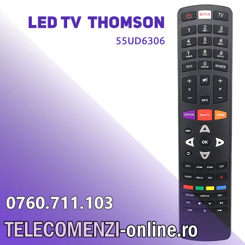 Telecomanda Thomson 55UD6303, Ultra HD, Triple Tuner, Smart TV 1