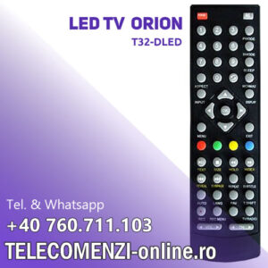 Telecomanda Orion T32-DLED, LED TV, model echivalent 1