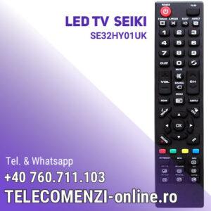 Telecomanda Seiki SE32HY01UK