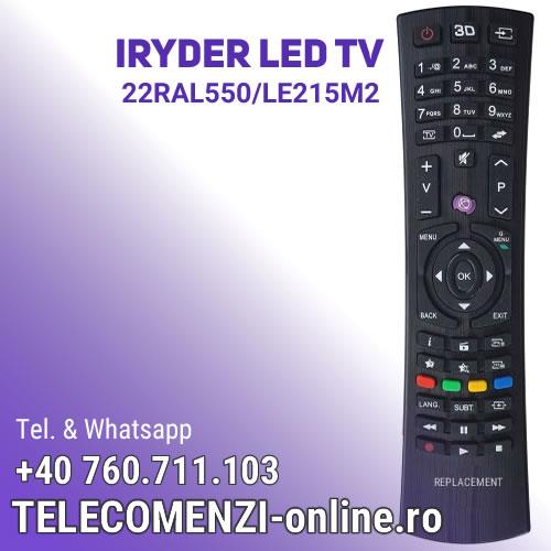 Telecomanda Iryder 22RAL550-LE215M2